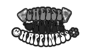Cheese Love Happiness